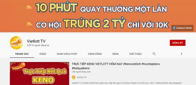 Truy cập kênh youtube Vietlott TV để xem trực tiếp kết quả xổ số Keno